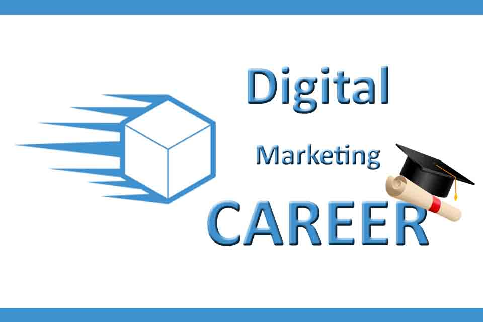 Digital Marketing Career is Excessive and Unavoidable