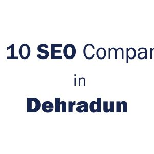 top 10 seo companies in dehradun